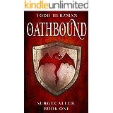 Oathbound: A Progression Fantasy (Surgecaller Book 1)
