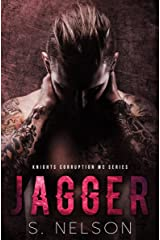 Jagger (Knights Corruption MC Series Book 3) Kindle Edition