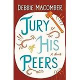 Jury of His Peers (Debbie Macomber Classics)