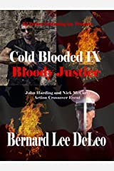 Cold Blooded Assassin Book 9: Bloody Justice (Nick McCarty Assassin) Kindle Edition