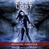 Love Lost: The Kurtherian Gambit, Book 3