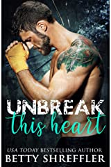 Unbreak This Heart: (Healed Hearts Romances, Book 3) Kindle Edition
