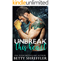 Unbreak This Heart: (Healed Hearts Romances, Book 3) (English Edition)
