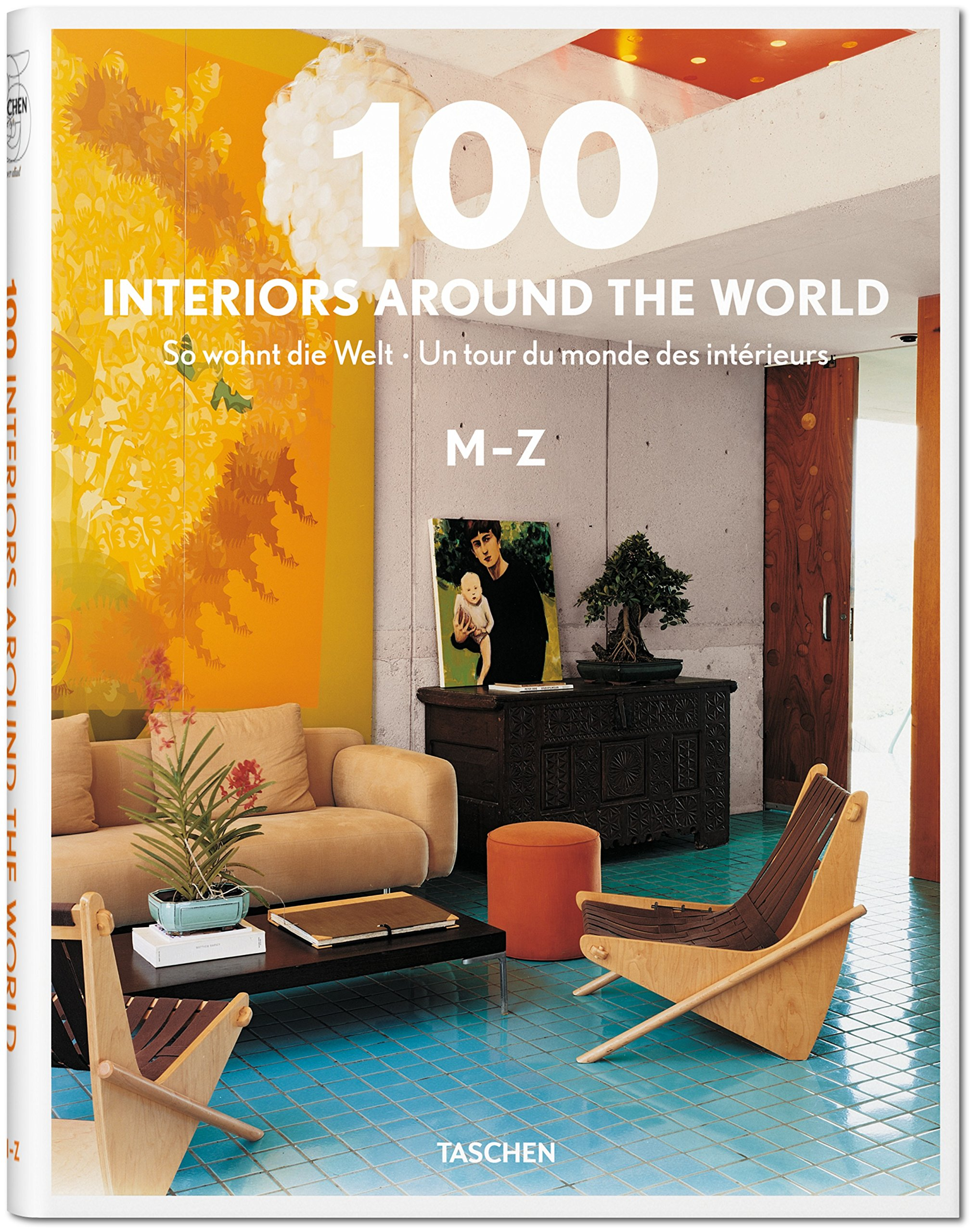 100 Interiors Around the World, 2 Vol. (English, French and German  Edition): TASCHEN Publishing: 9783836529884: Amazon.com: Books
