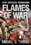 Flames of War (Star Crusades: Mercenaries Book 3)