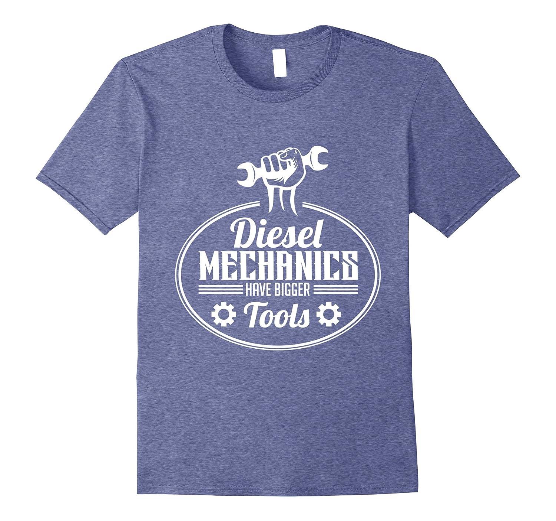 Diesel Mechanic Shirt- Awesome Funny Men Women Apparel Gift-FL