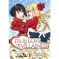 I'm in Love with the Villainess (Light Novel) Vol. 1 book cover