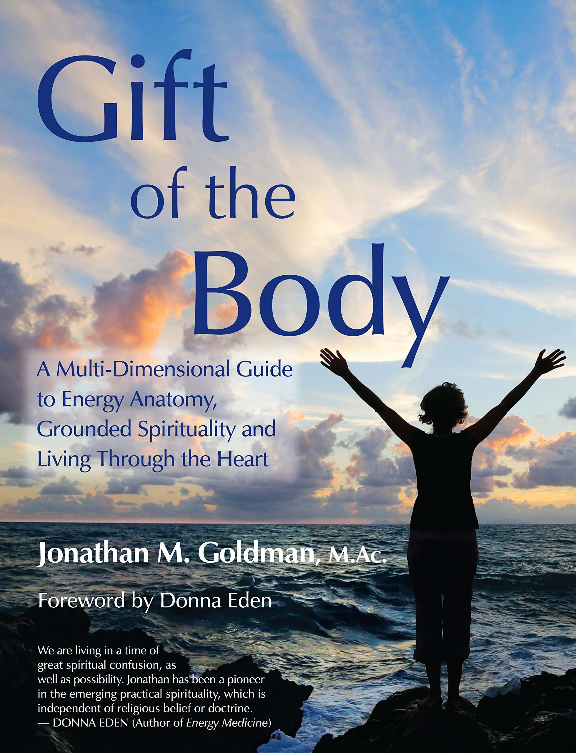 Gift Of The Body A Multi Dimensional Guide To Energy Anatomy