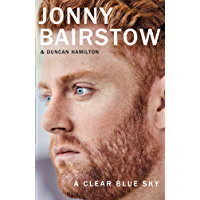 A Clear Blue Sky: A remarkable memoir about family, loss and the will to overcome