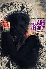 The Lark Legacy: A Prequel to The Hermes Foundation (Glamour & Shadows) Kindle Edition
