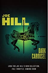 Dark Carousel: A Story Kindle Edition