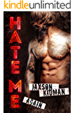 HATE ME AGAIN: a bad boy romance novel