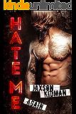 HATE ME AGAIN: a bad boy romance novel