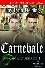 Carnevale  [Masquerade 1] (Siren Publishing Allure ManLove) Kindle Edition