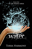 Water (The Akasha Series Book 1)