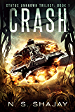 Crash (Status Unknown Trilogy Book 1)