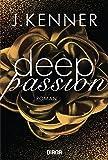 Deep Passion (2): Roman (Deep-Serie, Band 2)