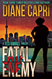 Fatal Enemy: A Short Heart Pounding Suspense and Gripping Thriller Adventure in Toronto (The Jess Kimball Thrillers Series Book 1)