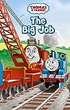 The Big Job (Thomas & Friends) (Reading Ladder)