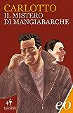 Il mistero di Mangiabarche (L'Alligatore)
