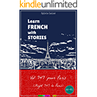 Learn French with Stories: Vol 747 pour Paris (Flight 747 to Paris) (Easy French Reader Series for Beginners t. 5) (French Edition)