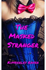 The Masked Stranger: Older Man/Younger Woman Erotica (The Next-Door Neighbors Book 2) Kindle Edition