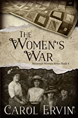 The Women's War (The Mountain Women Series Book 4) Kindle Edition