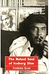 Naked Soul of Iceberg Slim Paperback