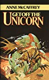 Get Off the Unicorn: A Novel