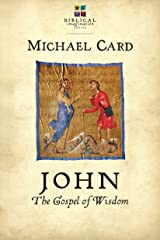 John: The Gospel of Wisdom (The Biblical Imagination Series) Kindle Edition