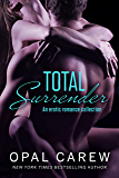 Total Surrender: An Erotic Romance Collection