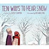 Ten Ways to Hear Snow