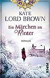 Ein Märchen im Winter: Roman