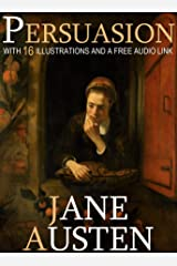 Persuasion: With 16 Illustrations and a Free Audio Link. Kindle Edition