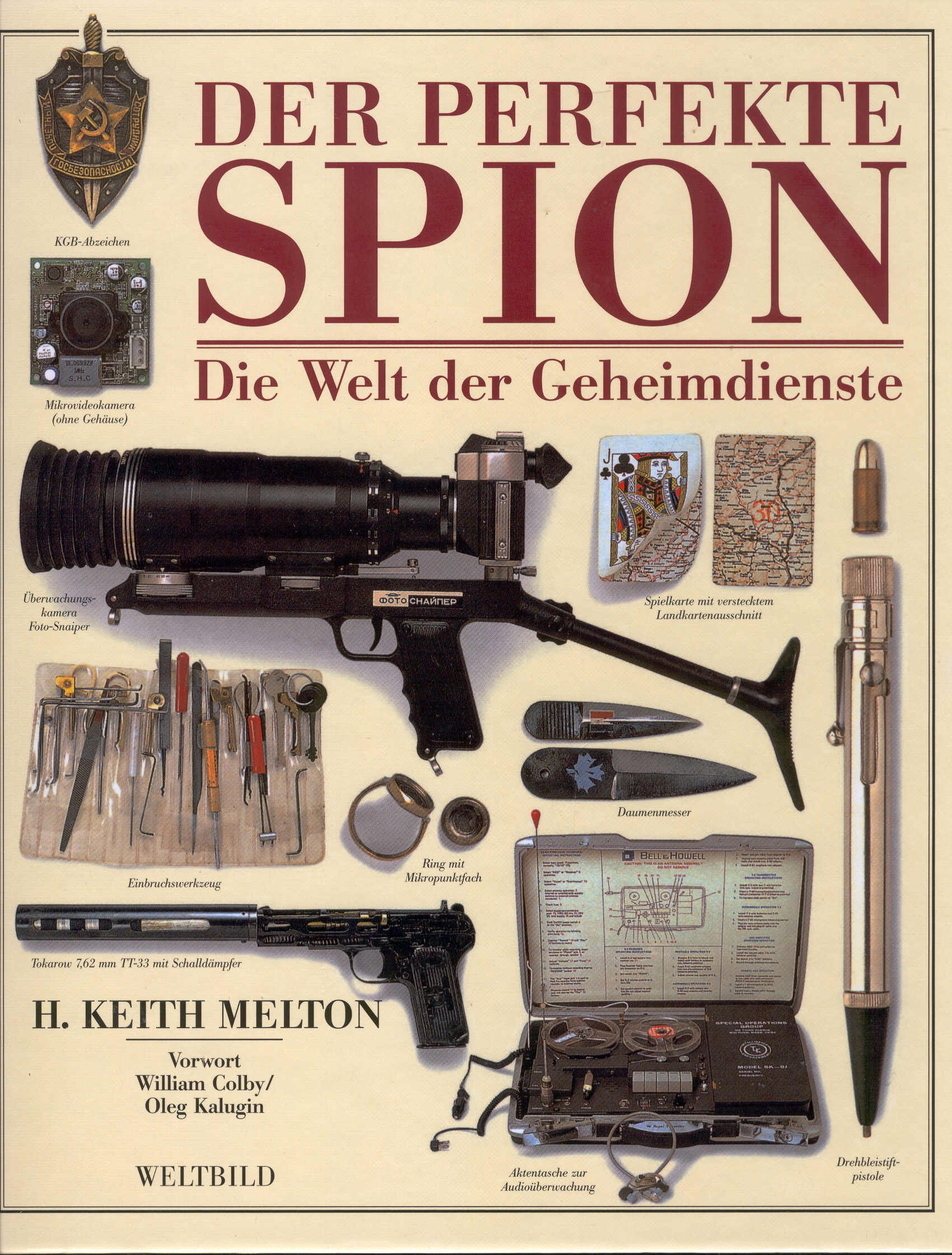 Der perfekte Spion : die Welt der Geheimdienste.