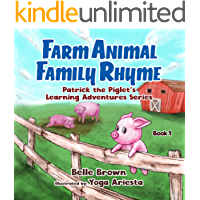 Farm Animal Family Rhyme (Patrick the Piglet's Learning Adventures Book 1)