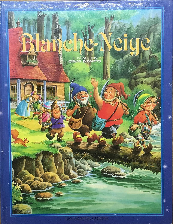 Blanche Neige et les 7 nains - Edition les grands contes 2001 - Illustrations de Carlos Busquets