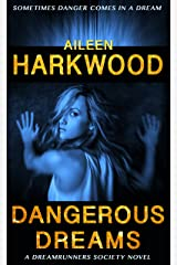 Dangerous Dreams (The Dreamrunners Society, Book 1) Kindle Edition