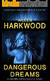 Dangerous Dreams (The Dreamrunners Society, Book 1)