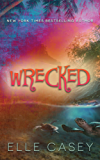 Wrecked (English Edition)