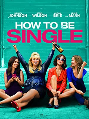 How to be single watch online now with amazon instant video how to be single watch online now with amazon instant video dakota johnson rebel wilson damon wayans jr anders holm alison brie nicholas braun ccuart Images