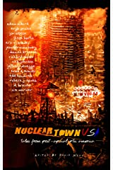 Nuclear Town USA Kindle Edition