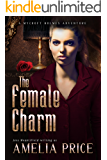 The Female Charm (Mycroft Holmes Adventures Book 4)