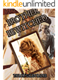 Brother Bewitched (The Shattered Isles Book 1)