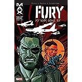 Fury MAX: My War Gone By Vol. 2: My War Gone By Volume 2