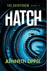 Hatch (The Overthrow Book 2) Kindle Edition