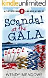 Scandal at the Gala (Sweetfern Harbor Mystery Book 8)
