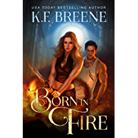 Born in Fire (DDVN World: Fire and Ice Trilogy Book 1)