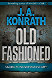 "Old Fashioned (Jacqueline ""Jack"" Daniels Mysteries Book 14)"