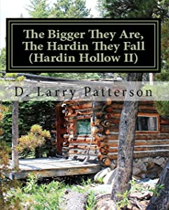 The Bigger They Are, The Hardin They Fall: Hardin Hollow II
